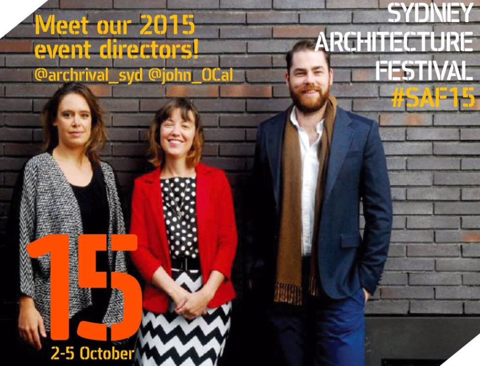 Sydney Architecture Festival John O'Callaghan Lucy Humphrey Claire McCaughan Archrival JOC Consulting